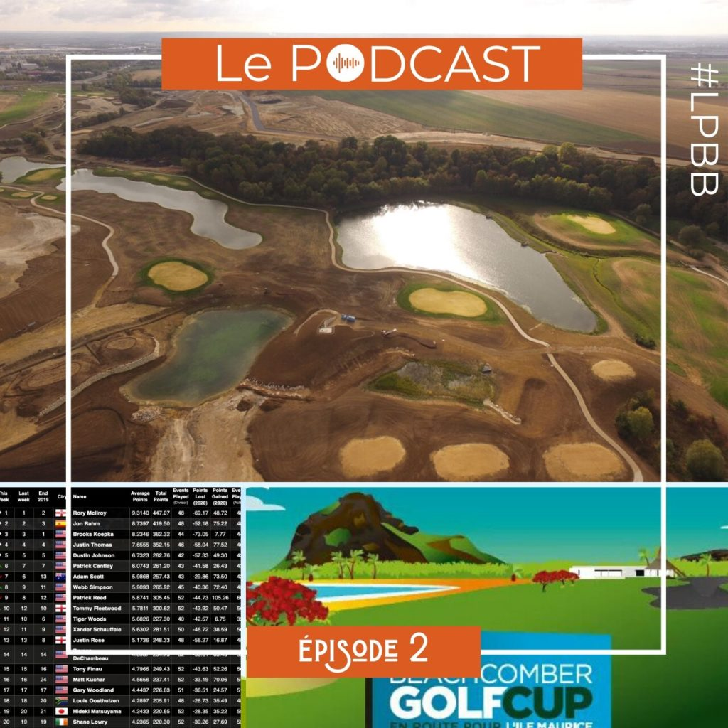 episode 2 le podcast golf LPBB - michel Niedbala