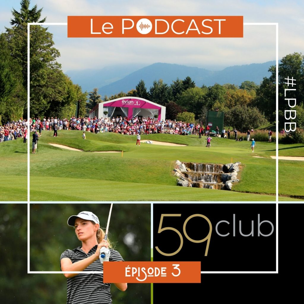 Episode 3 - Le Golf Féminin - Le Podcast Golf #LPBB