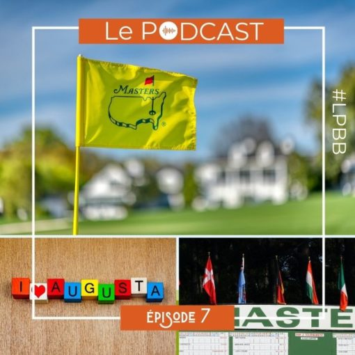 Podcast golf LPBB - The Masters 2020